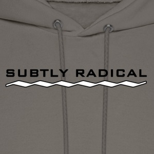 Subtly Radical in black T-Shirts - Men's Hoodie