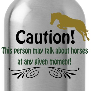 Caution! Talk about horses Hoodies - Water Bottle