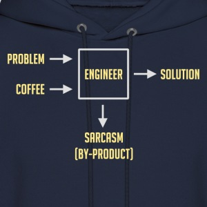 Engineering Sarcasm By-product T-Shirts - Men's Hoodie