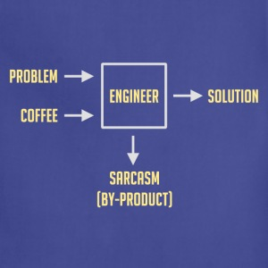 Engineering Sarcasm By-product T-Shirts - Adjustable Apron