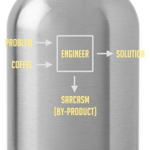 Engineering Sarcasm By-product T-Shirts - Water Bottle