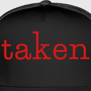 taken - Trucker Cap