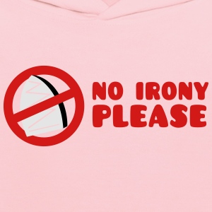 NO IRONY PLEASE with crossed out iron T-Shirts - Kids' Hoodie