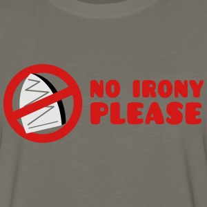 NO IRONY PLEASE with crossed out iron T-Shirts - Men's Premium Long Sleeve T-Shirt