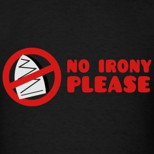 NO IRONY PLEASE with crossed out iron Long Sleeve Shirts - Men's T-Shirt