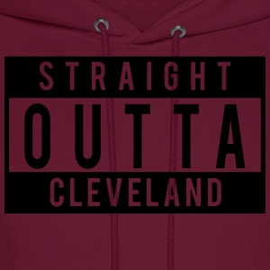 Straight Outta Cleveland T-Shirts - Men's Hoodie