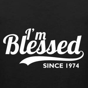 I'm blessed since 1974 - Birthday Thanksgiving - Men's Premium Tank