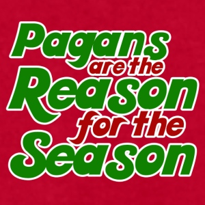 Pagans are the reason for the season - Men's T-Shirt by American Apparel