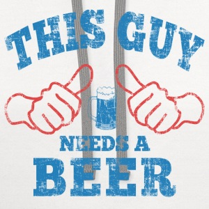 This Guy Needs a Beer T-Shirts - Contrast Hoodie