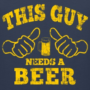 this guy needs a beer T-Shirts - Men's Premium Tank