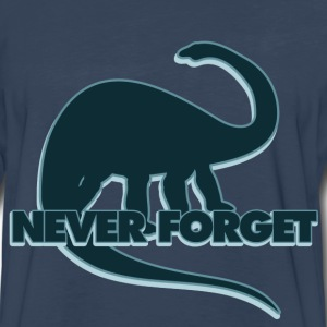 Never forget the dinosaurs - Men's Premium Long Sleeve T-Shirt