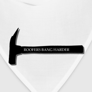 Roofers bang harder - Bandana