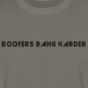 roofersbang T-Shirts - Men's Premium Long Sleeve T-Shirt