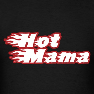 Hot mama mothers day milf - Men's T-Shirt