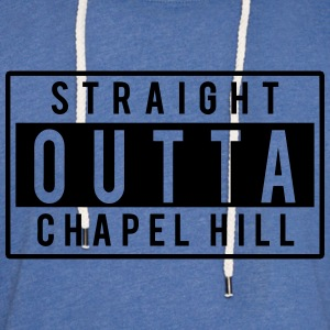 Straight Outta Chapel Hill T-Shirts - Unisex Lightweight Terry Hoodie