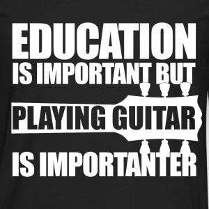 Education Guitar_wt T-Shirts - Men's Premium Long Sleeve T-Shirt