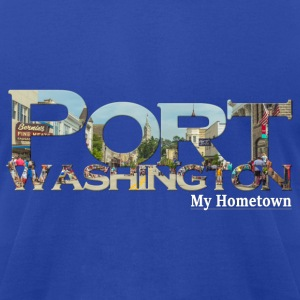 Port Washington My Hometown Mens Hoodie - Men's T-Shirt by American Apparel