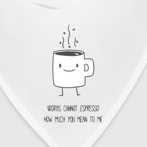 Funny cute and romantic coffee t shirt - Bandana