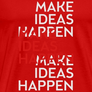 Make ideas happen Tank Tops - Men's Premium T-Shirt