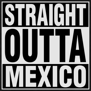 Straight Outta Mexico Caps - Men's T-Shirt