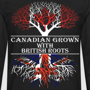 Canadian Grown With British Roots - Men's Premium Long Sleeve T-Shirt