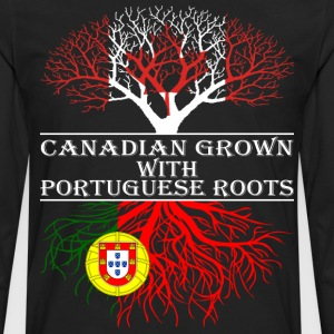 Canadian Grown With Portuguese Roots - Men's Premium Long Sleeve T-Shirt
