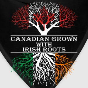 Canadian Grown With Irish Roots - Bandana