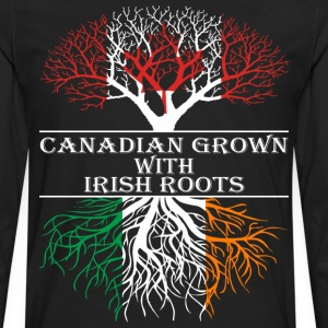Canadian Grown With Irish Roots - Men's Premium Long Sleeve T-Shirt