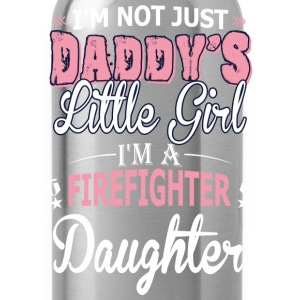 Not Just Daddy Little Girl Im Firefighter Daughter - Water Bottle