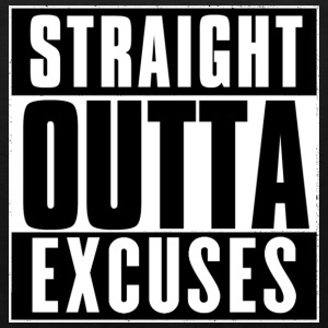 STRAIGHT OUTTA EXCUSES T-Shirts - Men's Premium Tank