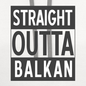 straight outta balkan - Contrast Hoodie