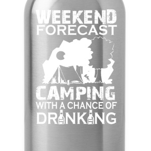 WEEKEND FORECAST CAMPING ... - Water Bottle