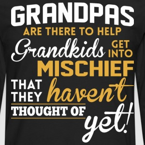 Grandpas Are There To Help Grandkids Mischief - Men's Premium Long Sleeve T-Shirt