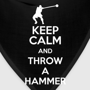 Keep Calm, and Throw a Hammer - Bandana