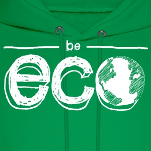 Be ECO with Earth Women's T-Shirts - Men's Hoodie