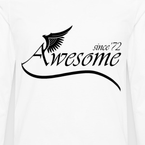 Awesome SINCE 1972 T-Shirts - Men's Premium Long Sleeve T-Shirt