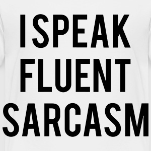 I SPEAK FLUENT SARCASM Kids' Shirts - Toddler Premium T-Shirt
