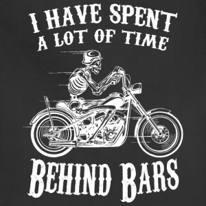 I Have Spend A Lot Of Time Behind Bars - Adjustable Apron
