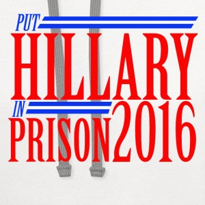 Put hilly in prison 2016 anti-hillary  - Contrast Hoodie