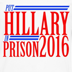 Put hilly in prison 2016 anti-hillary  - Men's Premium Long Sleeve T-Shirt