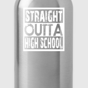 Straight Outta High School - Water Bottle