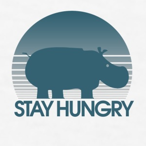 Stay Hungry Hippo inspiration - Men's T-Shirt