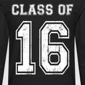 Class of 2016 T-Shirts - Men's Premium Long Sleeve T-Shirt