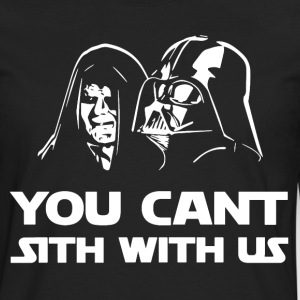 You Can't Sith With Us T-shirt - Men's Premium Long Sleeve T-Shirt