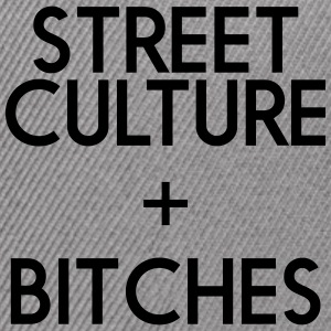 STREET CULTURE + BITCHES - Snap-back Baseball Cap