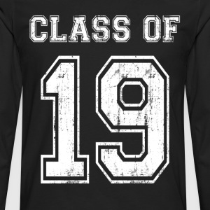 Class Of 2019 T-Shirts - Men's Premium Long Sleeve T-Shirt