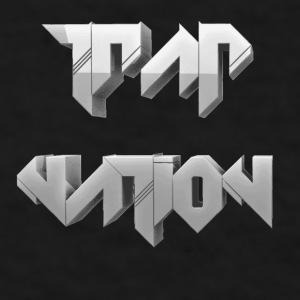 Trap Nation - Men's T-Shirt