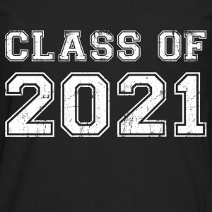 Class Of 2021 Women's T-Shirts - Men's Premium Long Sleeve T-Shirt