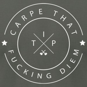 Carpe that fucking Diem Hoodies - Men's T-Shirt by American Apparel