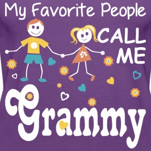 My Favorite People Call Me Grammy - Women's Premium Tank Top